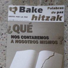 Coleccionismo de Revistas y Periódicos: GESTO POR LA PAZ. BAKE HITZAK Nº 80 MARZO 2011. RELATOS PLURALES DESDE LAS VICTIMAS. Lote 120088331