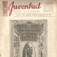 Coleccionismo de Revistas y Periódicos: REVISTA JUVENTUD SEMANARIO NACIONAL SINDICALISTA VALLS FEBRERO DE 1951 FALANGE ESPAÑOLA MBE. Lote 120102363