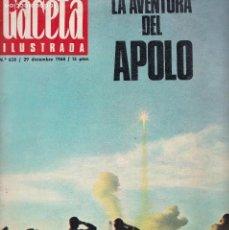 Coleccionismo de Revistas y Periódicos: GACETA ILUSTRADA - Nº 638 / DICIEMBRE 1968 - LA AVENTURA DEL APOLO. Lote 120386559