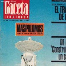 Coleccionismo de Revistas y Periódicos: GACETA ILUSTRADA - Nº 636 / DICIEMBRE 1968 - EL TRATADO DE PARIS. Lote 120395707