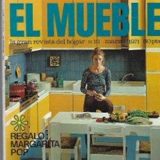 Coleccionismo de Revistas y Periódicos: REVISTA EL MUEBLE, Nº 111, MARZO 1971 . Lote 120556787