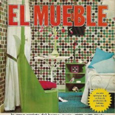 Coleccionismo de Revistas y Periódicos: REVISTA EL MUEBLE, Nº 78, JUNIO 1968 . Lote 120557495