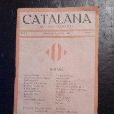 Coleccionismo de Revistas y Periódicos: CATALANA. REVISTA SEMANAL FOLLETINS APELES MESTRES - NARCIS OLLER - Nº 2- DEL 14 ABRIL 1918. Lote 120621595