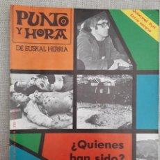 Coleccionismo de Revistas y Periódicos: PUNTO Y HORA 232 3 JULIO 1981.ATENTADO DE TOLOSA.VICENÇ FISAS Y MILITARISMO.NEUMONIA ATIPICA . Lote 120712023