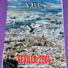 Coleccionismo de Revistas y Periódicos: REVISTA ESPECIAL ABC. SEVILLA 2004, CANDIDATURA OLÍMPICA.. Lote 120785699