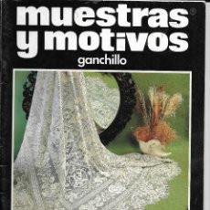 Coleccionismo de Revistas y Periódicos: == RV01 - REVISTA MUESTRAS Y MOTIVOS - GANCHILLO Nº 42. Lote 121301407