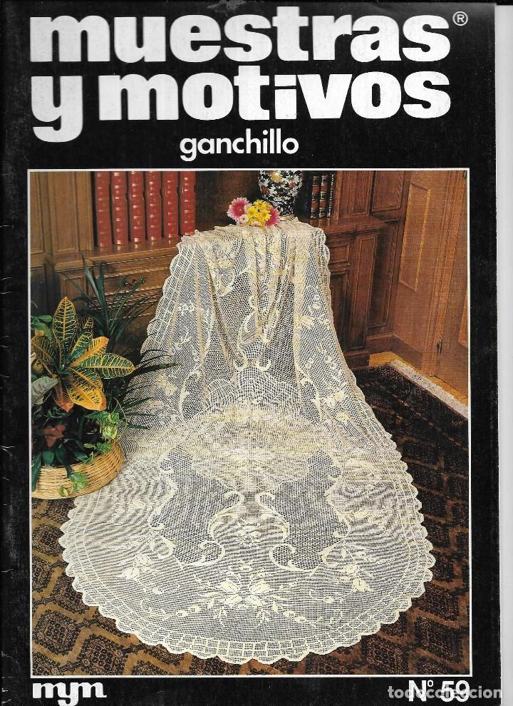 == R14 - REVISTA MUESTRAS Y MOTIVOS - GANCHILLO Nº 59 (Coleccionismo - Revistas y Periódicos Modernos (a partir de 1.940) - Otros)