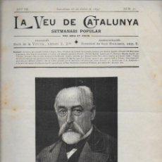Colecionismo de Revistas e Jornais: LA VEU DE CATALUNYA 25 JULIOL 1897. DEDICAT A LA MORT DE MARIAN AGUILÓ. 33X23CM. 12 P.. Lote 121486247