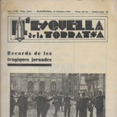 Collectionnisme de Revues et Journaux: L' ESQUELLA DE LA TORRATXA. MONOGRÀFIC FETS OCTUBRE 1934. 32X22 CM. 16 P.. Lote 121486383