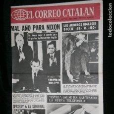 Coleccionismo de Revistas y Periódicos: F1 EL CORREO CATALAN AÑO 1974 SOLO PORTADA MAL AÑO PARA NIXON. Lote 121719651