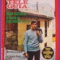 Coleccionismo de Revistas y Periódicos: REVISTA TELE GUIA, Nº 134, 1967, GRAN EXCLUSIVA EL DIARIO DE JOAN MANUEL SERRAT, BEATLES EN GRECIA,. Lote 121790227