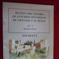 Coleccionismo de Revistas y Periódicos: REVISTA DEL CENTRO DE ESTUDIOS HISTÓRICOS DE GRANADA Y SU REINO Nº 7 GRANADA 1993. Lote 121856983