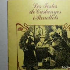Collezionismo di Riviste e Giornali: LIBRITO EN CATALAN LAS FIESTAS DE CASTANYES Y PANELLETS 16 PAG. Lote 122077011