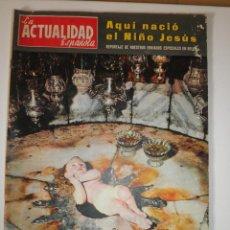 Coleccionismo de Revistas y Periódicos: REVISTA LA ACTUALIDAD ESPAÑOLA 572 BELEN 1962. Lote 122117915