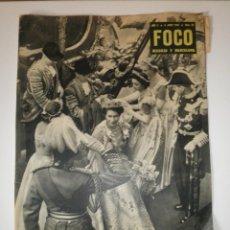 Coleccionismo de Revistas y Periódicos: REVISTA FOCO MADRID Y BARCELONA 61 CORONACION ISABEL II 1953. Lote 122119559