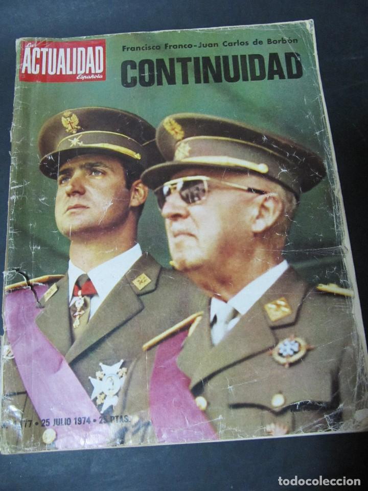 Coleccionismo de Revistas y Periódicos: LA ACTUALIDAD ESPAÑOLA 25 JULIO 1974 FRANCO JUAN CARLOS I TRANSICION ESPAÑOLA TRAVESIA DEL SAHARA - Foto 1 - 122168675