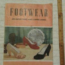 Coleccionismo de Revistas y Periódicos: FOOTWEAR AND LEATHER TRADES HOMES & EXPORT JOURNAL. MARCH 1951.. Lote 122182627