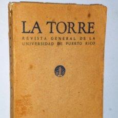 Coleccionismo de Revistas y Periódicos: LA TORRE. REVISTA GENERAL DE LA UNIVERSIDAD DE PUERTO RICO. AÑO XI. Nº 44. OCTUBRE-DICIEMBRE 1963.. Lote 122211715