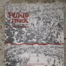 Coleccionismo de Revistas y Periódicos: PUNTO Y HORA 96 14 JULIO 1978.ASALTO DE LA POLICIA EN SAN FERMIN.SOBERANIA VASCA O CONSTITUCION . Lote 122235331