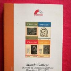 Coleccionismo de Revistas y Periódicos: MUNDO GALLEGO. (REVISTA DE GALICIA EN AMÉRICA). BOS AIRES, 1951-1952. FACSÍMILE.. Lote 122262651