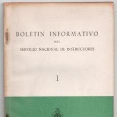 Coleccionismo de Revistas y Periódicos: BOLETÍN INFORMATIVO DEL SERVICIO NACIONAL DE INSTRUCTORES, Nº 1 1953. Lote 122267199