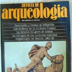 Coleccionismo de Revistas y Periódicos: REVISTA DE ARQUEOLOGÍA Nº 13 / NOVIEMBRE 1981 - ZUGARTO EDICIONES - VER ÍNDICE. Lote 122341124