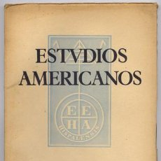Coleccionismo de Revistas y Periódicos: ESTUDIOS AMERICANOS. REVISTA DE LA ESCUELA DE ESTUDIOS HISPANOAMERICANOS DE SEVILLA. N.6, MAYO 1950. Lote 122370511