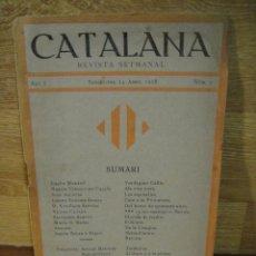 Coleccionismo de Revistas y Periódicos: REVISTA , CATALANA Nº 2 - ABRIL DE 1918. Lote 122590623