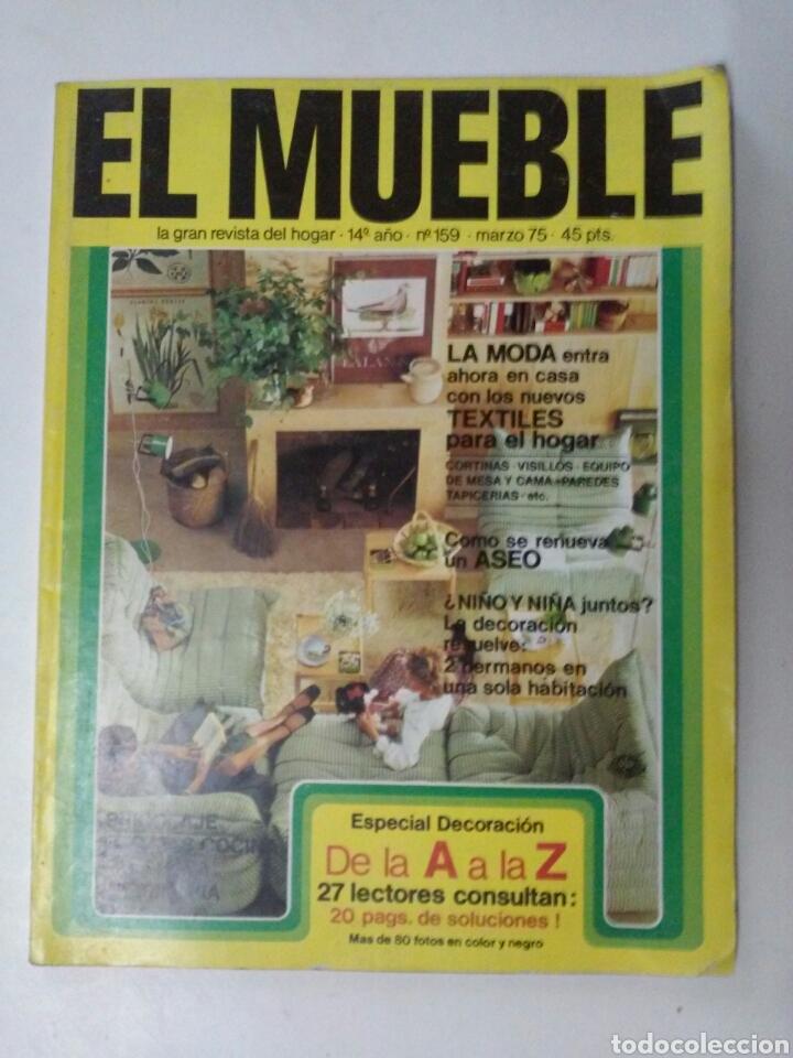 EL MUEBLE N° 159, MARZO 1975 (Coleccionismo - Revistas y Periódicos Modernos (a partir de 1.940) - Otros)