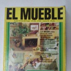 Coleccionismo de Revistas y Periódicos: EL MUEBLE N° 159, MARZO 1975. Lote 123008427