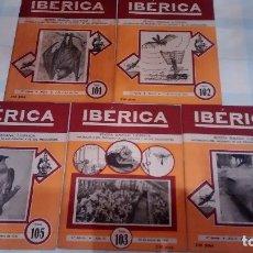 Coleccionismo de Revistas y Periódicos: LOTE 5 NÚMEROS DE REVISTA IBÉRICA. Lote 122995199