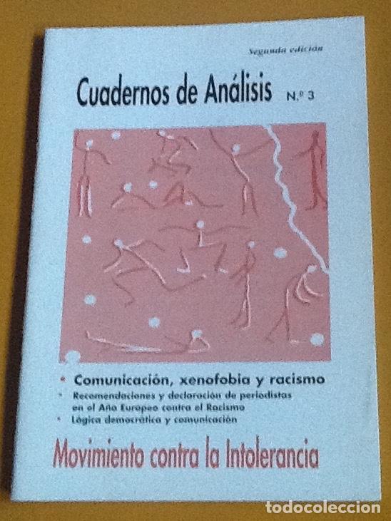 CUADERNOS DE ANÁLISIS. NÚMERO 3. MOVIMIENTO CONTRA LA INTOLERANCIA (Coleccionismo - Revistas y Periódicos Modernos (a partir de 1.940) - Otros)