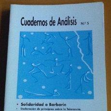 Coleccionismo de Revistas y Periódicos: CUADERNOS DE ANÁLISIS. NÚMERO 5. MOVIMIENTO CONTRA LA INTOLERANCIA. Lote 123099803