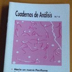 Coleccionismo de Revistas y Periódicos: CUADERNOS DE ANÁLISIS. NÚMERO 6. MOVIMIENTO CONTRA LA INTOLERANCIA. Lote 123099927