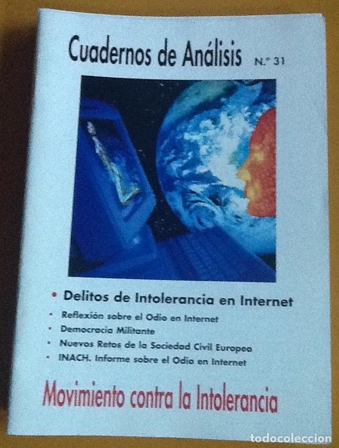 CUADERNOS DE ANÁLISIS. NÚMERO 31. MOVIMIENTO CONTRA LA INTOLERANCIA (Coleccionismo - Revistas y Periódicos Modernos (a partir de 1.940) - Otros)