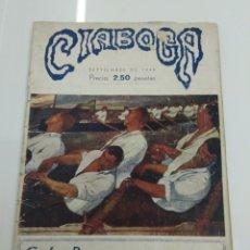 Coleccionismo de Revistas y Periódicos: CIABOGA 1946 UNICA REVISTA ESPAÑOLA DE REGATAS ORIGINAL MUY ESCASA REMO ESTROPADA CONCHA PAIS VASCO. Lote 226983255