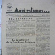 Coleccionismo de Revistas y Periódicos: ¡AQUÍ ESTAMOS! Nº 2 (29-MAYO-1936) PERIÓDICO CLANDESTINO DE FALANGE BALEARES ANTERIOR GUERRA CIVIL. Lote 123553247