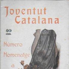 Coleccionismo de Revistas y Periódicos: JOVENTUT CATALANA. NÚMERO HOMENATGE A ANGEL GUIMERÀ. ANY II. NÚM.31. 1925. 27X19CM. 24 P.. Lote 123578995
