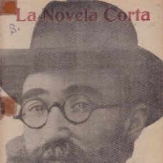 Coleccionismo de Revistas y Periódicos: VALLE INCLAN - OCTAVIA - LA NOVELA CORTA Nº 156 / ENERO DE 1918. Lote 146617077