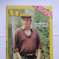 Coleccionismo de Revistas y Periódicos: REVISTA TELERADIO GUIA/PACO RABAL.. Lote 124161171