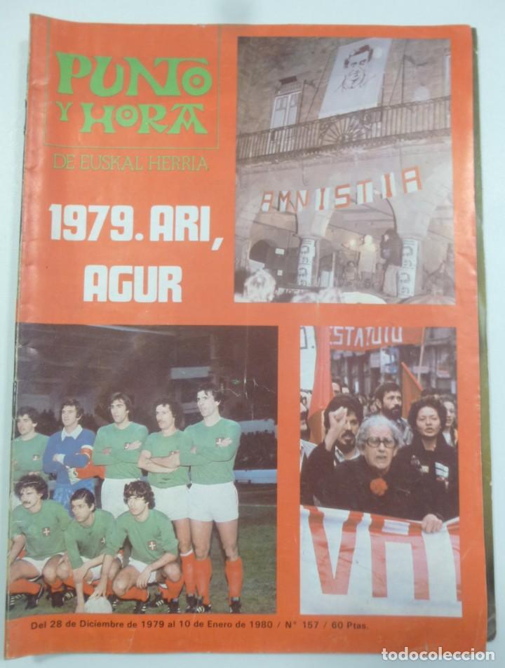 REVISTA VASCA PUNTO Y HORA DE EUSKAL HERRIA NUM 157 DE ENERO 1980 TRANSICIÓN POLÍTICA RESUMEN 1979 (Coleccionismo - Revistas y Periódicos Modernos (a partir de 1.940) - Otros)
