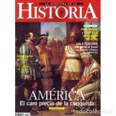 Colecionismo de Revistas e Jornais: LA AVENTURA DE LA HISTORIA Nº 19. AMERICA. EL CARO PRECIO DE LA CONQUISTA.. Lote 124544059