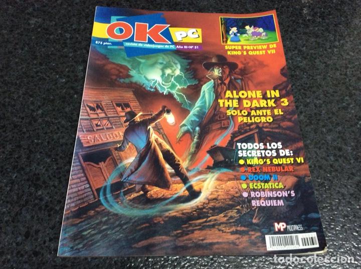Ok Pc Ano Nº 31 Revista De Juegos Alone In Th Sold Through Direct Sale 124670091