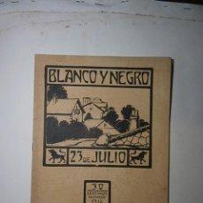 Collezionismo di Riviste e Giornali: REVISTA BLANCO Y NEGRO JULIO DE 1916 NÚMERO 1314. Lote 124710623