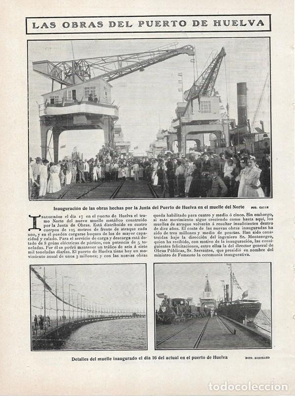1908 HOJA REVISTA HUELVA PUERTO INAUGURACIÓN TRAMO NORTE NUEVO MUELLE METÁLICO GRUAS TREN BUQUE (Coleccionismo - Revistas y Periódicos Antiguos (hasta 1.939))