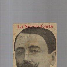 Coleccionismo de Revistas y Periódicos: LA NOVELA CORTA - MANUEL BUENO - CORAZON ADENTRO - Nº 150 / NOVIEMBRE 1918. Lote 125079087