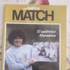 Coleccionismo de Revistas y Periódicos: DON BALÓN MATCH. REVISTA MARADONA. NÚMERO 1. Lote 125092942