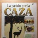Coleccionismo de Revistas y Periódicos: 043 LA PASION POR LA CAZA - PLANETA DE AGOSTINI - 1993. Lote 125166839