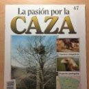Coleccionismo de Revistas y Periódicos: 047 LA PASION POR LA CAZA - PLANETA DE AGOSTINI - 1993. Lote 125166939