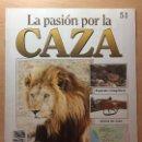 Coleccionismo de Revistas y Periódicos: 051 LA PASION POR LA CAZA - PLANETA DE AGOSTINI - 1993. Lote 125167007